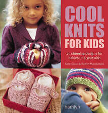 The Craft Library: Cool Knits for Kids by Kate Gunn, Robyn Macdonald (Paperback, 2008)