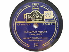 Johnny Meyer - Broadway melody Schellack 78 rpm