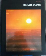 RESTLESS OCEANS : Planet Earth By the editors of Time-Life Books