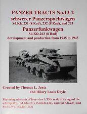 Panzer Tracts 13-2: schwerer Panzerspaehwagen & Panzerfunkwagen (8 Rad) 1935-43