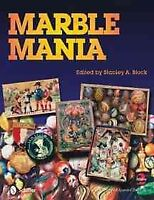 Marble Mania, Hardcover by Block, Stanley A. (EDT), Brand New, Free shipping ...