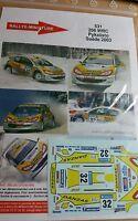 DECALS 1/43 REF 531 PEUGEOT 206 WRC PYKALISTO RALLYE SUEDE 2003 SWEDISH RALLY