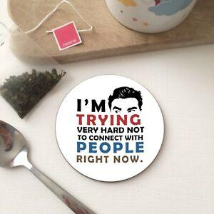 Schitt's Creek Tv Show inspired Quote Office Tea Coffee Drinks Gift WOOD Coaster