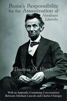 Rome's Responsibility for the Assassination of Abraham Lincoln, with an Appendix