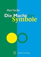 MAX FUCHS - DIE MACHT DER SYMBOLE