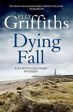 Dying Fall (Dr Ruth Galloway 5) By Elly Griffiths NEW (Paperback) Fiction Book