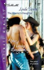 Enemy'S Daughter (A Year Of Loving Dangerously), Turner, Linda, 0373271344, Book
