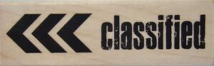CLASSIFIED Rubber Stamp PS0682 Hampton Art Brand NEW! sign