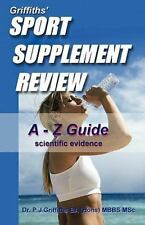 Griffiths' Sport Supplement Review by P. J. Griffiths (2011, Paperback)