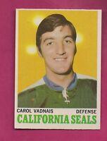 1970-71 OPC  # 70 SEALS CAROL VADNAIS NRMT CARD (INV#3542)