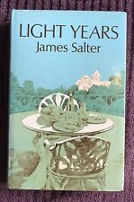 LIGHT YEARS - James Salter - 1976 - First Edition