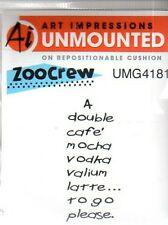 New ART IMPRESSIONS RUBBER STAMP cling double cafe mocha vodka valium latte to g
