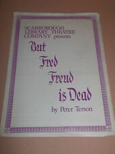 """SCARBOROUGH LIBRARY THEATRE COMPANY """" BUT FRED FREUD IS DEAD """" PROGRAMME 1974"""