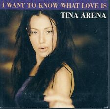 CD SINGLE 2 TITRES--TINA ARENA--I WANT TO KNOW WHAT LOVE IS--1998