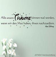 Walt Disney Alle unsere Träume können real ... Wandtattoo 100x30 Z176 schwarz mt