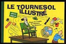 "HERGE ""Le Tournesol illustré"" Ed. Casterman Neuf !"