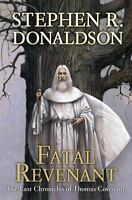 Fatal Revenant (The Last Chronicles of Thomas Covenant, Book 2) by Donaldson, S
