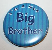 New Big Brother 50mm Pin Button Badge Ideal Gift For Older Siblings