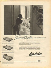 Publicité 1960  ///   Sommeil Epeda  matelas et sommier
