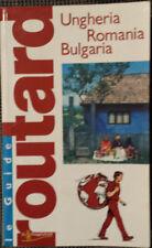 Le guide Routard: Ungheria - Romania - Bulgaria
