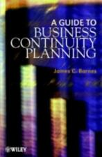 A Guide to Business Continuity Planning by James C. Barnes (2001, Hardcover)