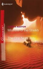 Mistress of the Sheikh and the One-Night Wife : Mistress of the Sheikh the...