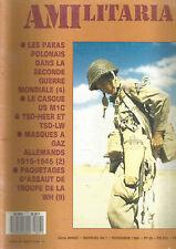 AMILITARIA N°07 PARAS POLONAIS DS LA 2ème GUERRE MONDIALE / LE CASQUE US M1C