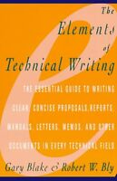 Elements of Technical Writing by Gary Blake, Robert W. Bly