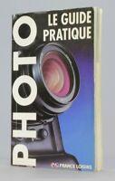 Le guide pratique Livre Guide Photo  Photographie Argentique   (Réf#R-129)