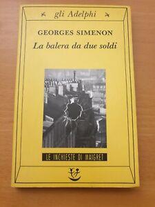 SIMENON 1995 ADELPHI La Balera Da Due Soldi