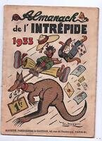 Almanach de l'Intrépide 1933. Dessins TYBALT,  THOMEN...