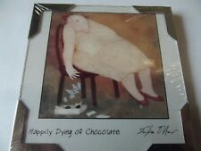 Happily Dying Of Chocolate...Fridge Magnet......By Erika Oller