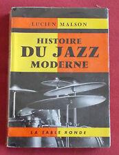 HISTOIRE DU JAZZ MODERNE LIVRE EO 1961 LUCIEN MALSON  LA TABLE RONDE
