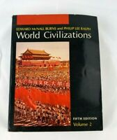World Civilizations Fifth Edition Volume 2 by Burns And Ralph ISBN 0393092720