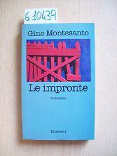 G. MONTESANTO - LE IMPRONTE - RUSCONI - 1980
