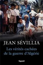 les vérités cachées de la guerre d'Algérie Sevillia  Jean Neuf Livre