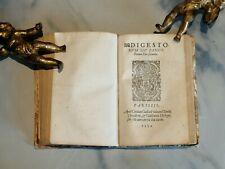 GIUSTINIANO 1552 DIGESTO LIBRI RARI CINQUECENTINE  DIRITTO LEGGE GIURISPRUDENZA