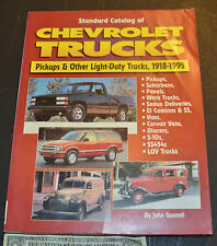 Standard Catalog of Chevrolet Trucks, 1918-1995 : Pickups and Other...
