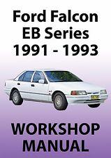 FORD FALCON EB Series WORKSHOP MANUAL: 1991-1993