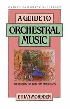 A Guide to Orchestral Music: The Handbook for Non-Musicians-ExLibrary