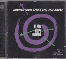 ELMO HOPE ENSEMBLE - Sounds From Rikers Island  CD