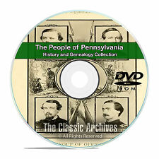Pennsylvania PA, People Cities Towns, History and Genealogy 91 Books DVD CD B11