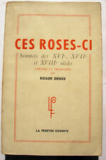 POESIE/SONNETS DU XVI,XVII,XVIII eme/DENUX/1947