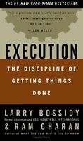 Execution: The Discipline of Getting Things Done by Larry Bossidy, Ram Charan, C