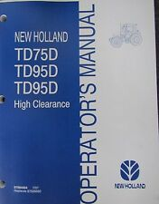 New Holland Operator's Manual for TD75D TD95D TD95D High Clearance 87684404 7/07