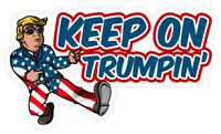 KEEP ON TRUMPIN' 2020 Political Laminated Vinyl Bumper Sticker Decal Trump MAGA