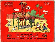 SYLVAIN ET SYLVETTE n°10 ¤ AUX PRISES AVEC LES BETES SAUVAGES ¤ 1955 FLEURETTE