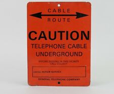 Cable Route Caution Telephone Cable Underground Sign Vintage