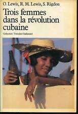 TROIS FEMMES DANS LA REVOLUTION CUBAINE .Coll Témoins