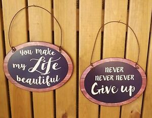 Retro Vintage Metal Wall Tin Sign Make Life Beautiful / Never Give Up Plaque